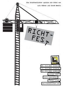 """Das Plakat zum Stück """"Das Richtfest"""